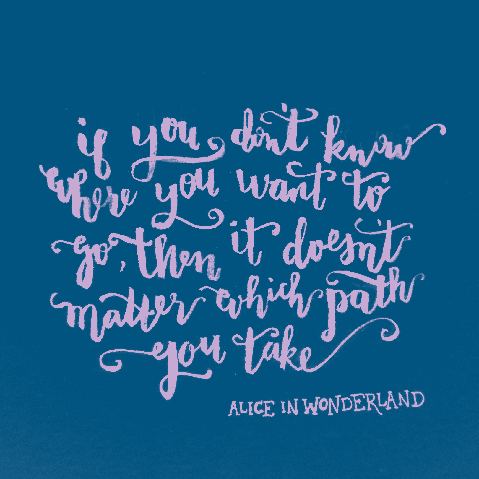 Disney Alice In Wonderland Quote: Chrystalizabeth