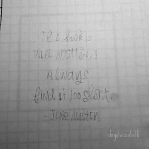 Start To Finish: Jane Austen Quote | chrystalizabeth